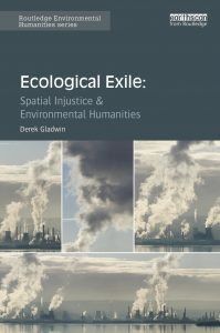 Ecological Exile - book - Derek Gladwin